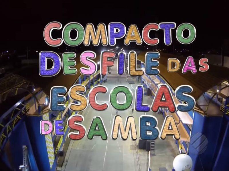 Compacto desfile das Escolas de Samba